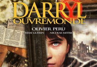 Darryl Ouvremonde, le roman illustré